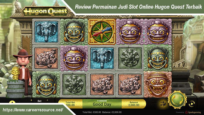 Review Permainan Judi Slot Online Hugon Quest Terbaik